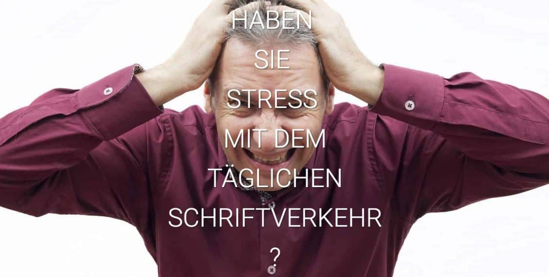 Stress mit dem Schriftverkehr